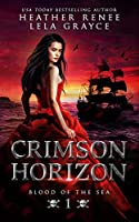 Crimson Horizon (Blood of the Sea)
