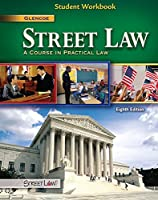 Street Law: A Course in Practical Law, Student Workbook (NTC: STREET LAW)