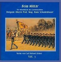 Beim Militar by Carl Michael Ziehrer (2007-12-11)