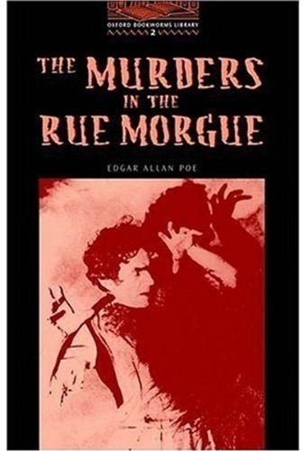 The Murders in the Rue Morgue(The OxfordBookworms Library Stage 2: 700 Headwords)の詳細を見る