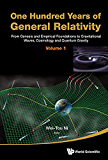 One Hundred Years Of General Relativity: From Genesis And Em…