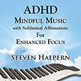 Adhd Mindful Music With..