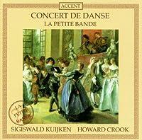 Concert De Danse by Sigiswald Kuijken (1999-01-01)