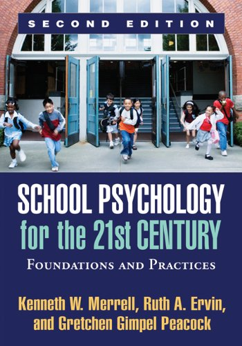 Download School Psychology for the 21st Century: Foundations and Practices 1609187520