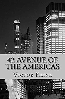 42 Avenue of The Americas by [Kline, Victor]