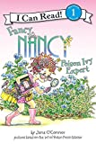 Fancy Nancy: Poison Ivy Expert (I Can Read Level 1)