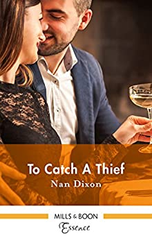 To Catch A Thief (Fitzgerald House Book 6) by [Dixon, Nan]