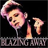 Blazing Away: Live