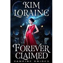 Forever Claimed (Vampire Brides)