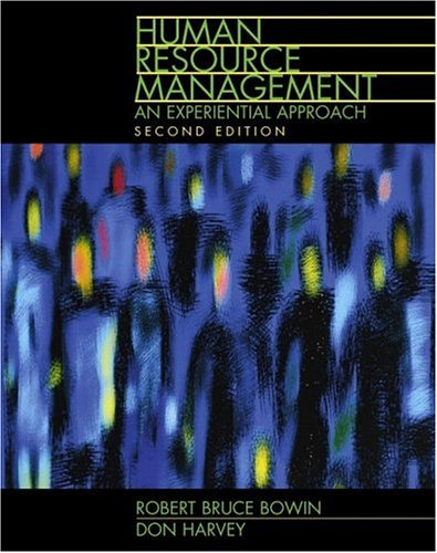 Download Human Resource Management: An Experiential Approach (2nd Edition) 0130177881