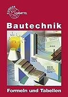 Bautechnik. Formeln und Tabellen
