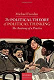 The Political Theory of Political Thinking: The Anatomy of a Practice