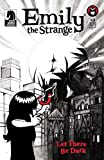 Emily the Strange Volume 3: Dark Issue