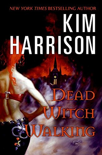 Dead Witch Walking (Hollows)