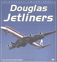 Douglas Jetliners (Enthusiast Color Series)