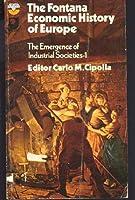 Emergence of Industrial Societies: Pt. 1 (Economic History of Europe)