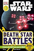 Star Wars Death Star Battles (DK Readers Level 3)