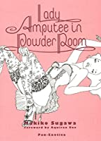 Lady Amputee in Powder Room (パン・エキゾチカ)