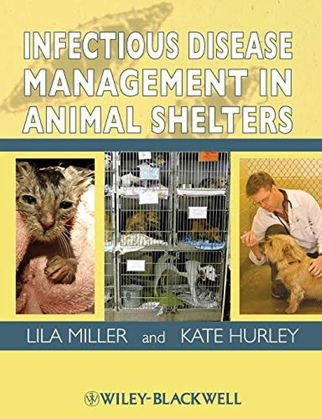 種類謙虚予防接種するInfectious Disease Management in Animal Shelters