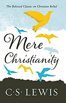 Mere Christianity by [Lewis, C. S.]