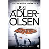 By Jussi Adler-Olsen Disgrace (Department Q 2) (Re-issue)