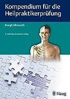 Kompendium fuer die Heilpraktiker-Pruefung