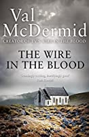 The Wire in the Blood (Tony Hill and Carol Jordan) by Val McDermid(2010-03-04)