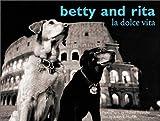Betty and Rita: La Dolce Vita 画像