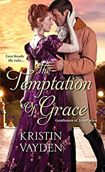 The Temptation of Grace (Gentlemen of Temptation Book 3) by [Vayden, Kristin]