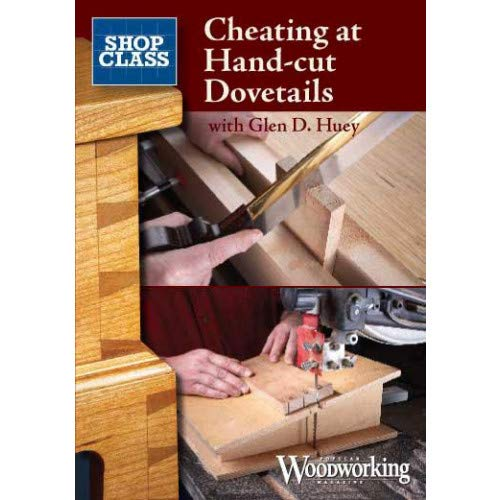 Cheating at Hand-Cut Dovetails [DVD]