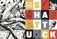 Wallace Wood Presents Shattuck