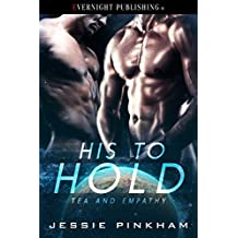 His to Hold (Tea and Empathy Book 1) (English Edition)