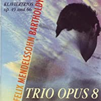 Mendelssohn Piano Trios (Klaviertrios)