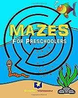 Mazes for Preschoolers: 50 Fun Mazes for Kids