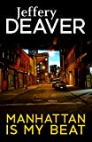 Manhattan Is My Beat (Rune thrillers Book 1) (English Edition)