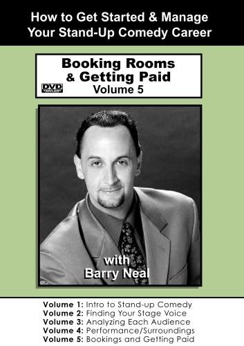 Stand-Up Comedy: Volume 5 - Showcasing, Booking Rooms & Getting Paid