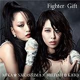Fighter/Gift(中島美嘉盤/初回生産限定盤)(DVD付)/