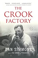 The Crook Factory by Dan Simmons(2013-02-05)