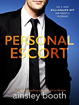 Personal Escort (Billionaire Secrets Book 2) by [Booth, Ainsley]