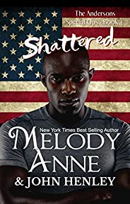 Shattered: Anderson Special Ops: Book Four