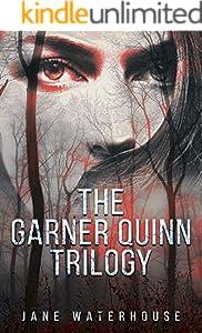 The Garner Quinn Trilogy: All 3 Novels (A Garner Quinn Thriller Book 4) (English Edition)