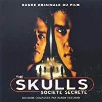 The Skulls: Music From The Motion Picture Soundtrack (2000 Film)