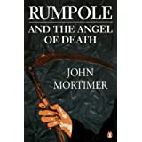 Rumpole And the Angel of Death: Rumpole And the Model Prisoner; Rumpole And the Way Through the Woods; Hilda's Story; Rumpole