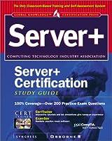 Server+ Certification (Certification Press Study Guides)