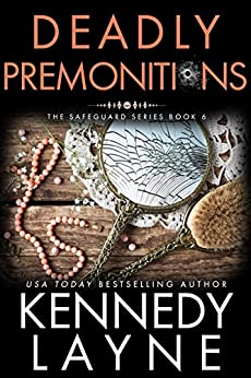 Deadly Premonitions (The Safeguard Series, Book Six) by [Layne, Kennedy]