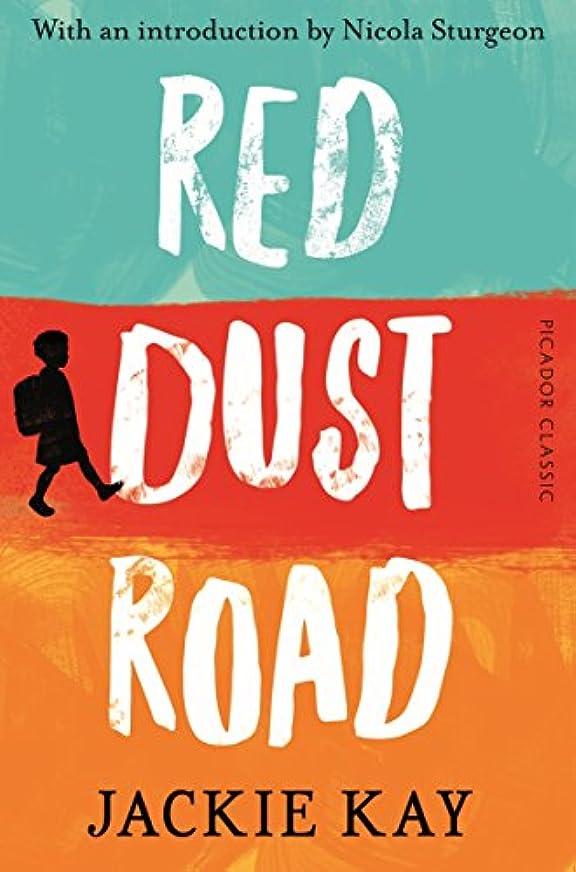 シロナガスクジラ句読点空いているRed Dust Road: Picador Classic (English Edition)