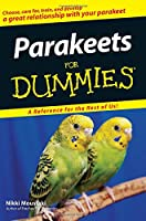 Parakeets For Dummies (For Dummies Series)