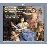 マルク=アントワーヌ・シャルパンティエ:歌劇「オルフェウスの冥府下り」/田園劇「花の冠」(Marc-Antoine Charpentier: La Descente d'Orphee aux Enfers, La Couronne de Fleurs)