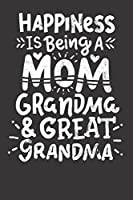 Notebook: Mothers Day Mom Grandma Great Grandma Vintage College Ruled 6x9 120 Pages