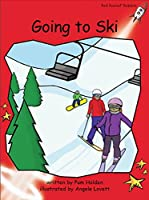 Going to Ski (Red Rocket Readers: Early Level 1: Red)